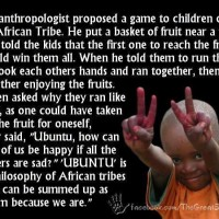 "Ubuntu: ""I am because we are."" #wisdom"