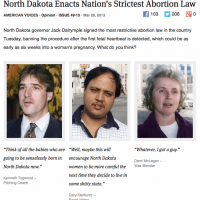North Dakota Enacts Nation's Strictest Abortion Law - What do YOU think? ( @theonion )